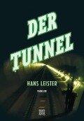 Der Tunnel - Hans Leister