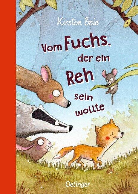 Vom Fuchs, der ein Reh sein wollte - Kirsten Boie
