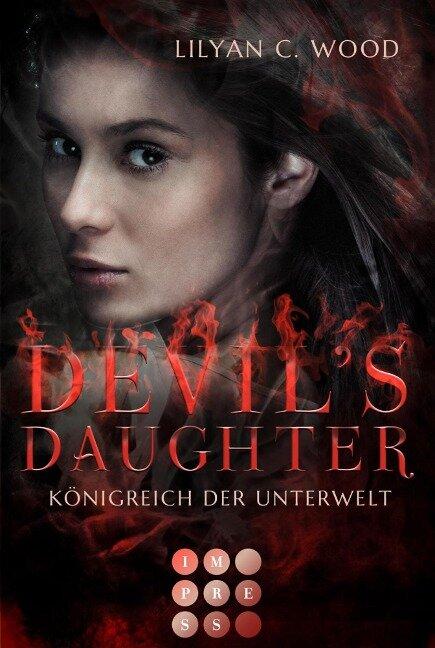 Devil's Daughter 1: Königreich der Unterwelt - Lilyan C. Wood