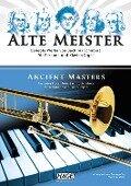 Alte Meister für Posaune und Klavier/Orgel - Franz Kanefzky