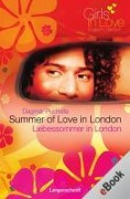 Summer of Love in London - Liebessommer in London - Dagmar Puchalla