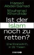 Ist der Islam noch zu retten? - Hamed Abdel-Samad, Mouhanad Khorchide