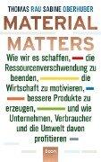Material Matters - Thomas Rau, Sabine Oberhuber