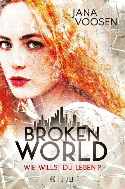 Broken World - Jana Voosen