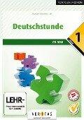 Deutschstunde 1. Schuljahr. CD-ROM zum Sprachbuch (Neubearbeitung) -