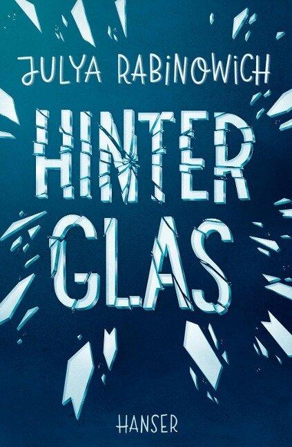 Hinter Glas - Julya Rabinowich