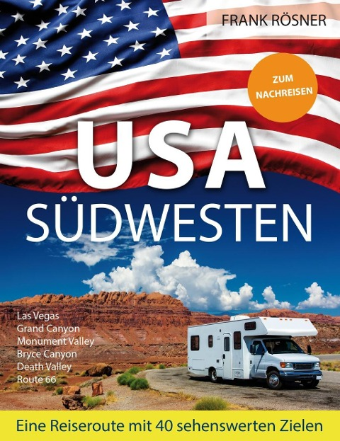 USA Südwesten - Frank Rösner