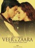 Veer & Zaara - die Legende einer Liebe -