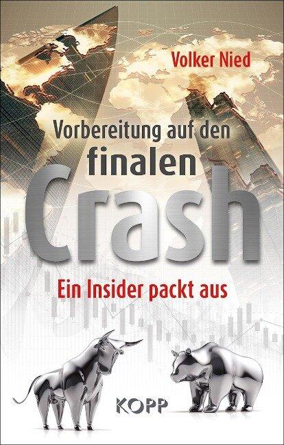 Vorbereitung auf den finalen Crash - Volker Nied