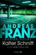 Kalter Schnitt - Andreas Franz, Daniel Holbe