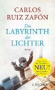 Das Labyrinth der Lichter - Carlos Ruiz Zafón