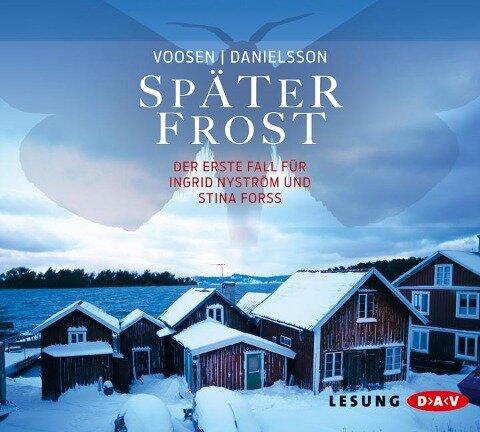 Später Frost - Roman Voosen, Kerstin Signe Danielsson