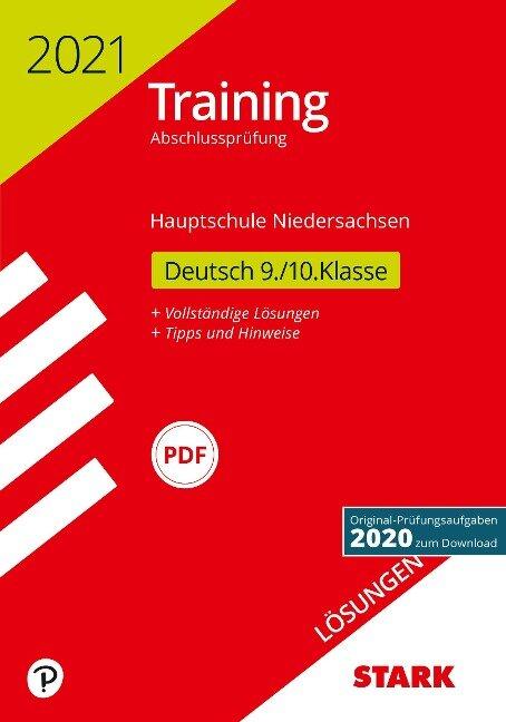 STARK Lösungen zu Training Abschlussprüfung Hauptschule 2021 - Deutsch 9./10. Klasse - Niedersachsen -