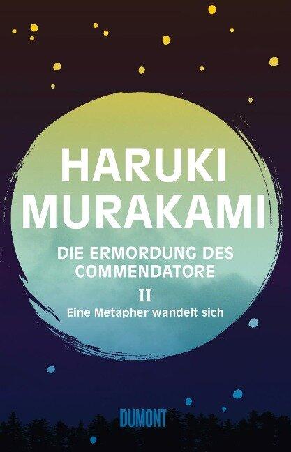 Die Ermordung des Commendatore 02 - Haruki Murakami
