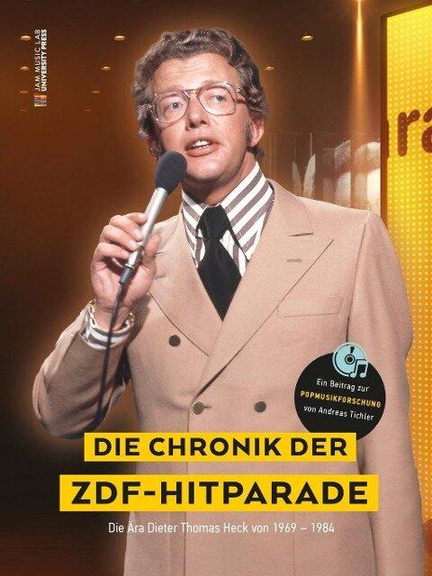 Die Chronik der ZDF-Hitparade. - Andreas Tichler
