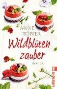 Wildblütenzauber - Anne Töpfer