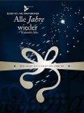 Alle Jahre wieder - Friedrich Silcher