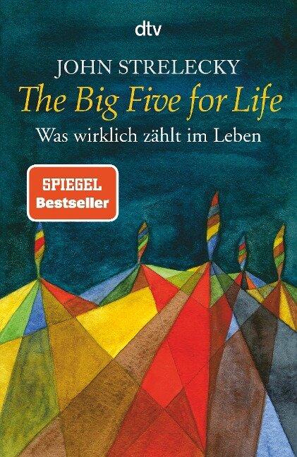 The Big Five for Life - John Strelecky