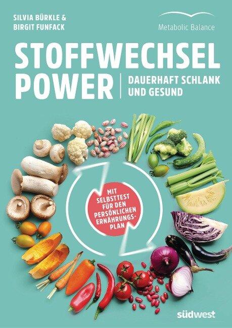 Stoffwechsel-Power - Silvia Bürkle, Birgit Funfack