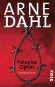 Falsche Opfer (Ungek¿rzt) - Arne Dahl