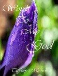 Words to My God - Tiffany Gibbs