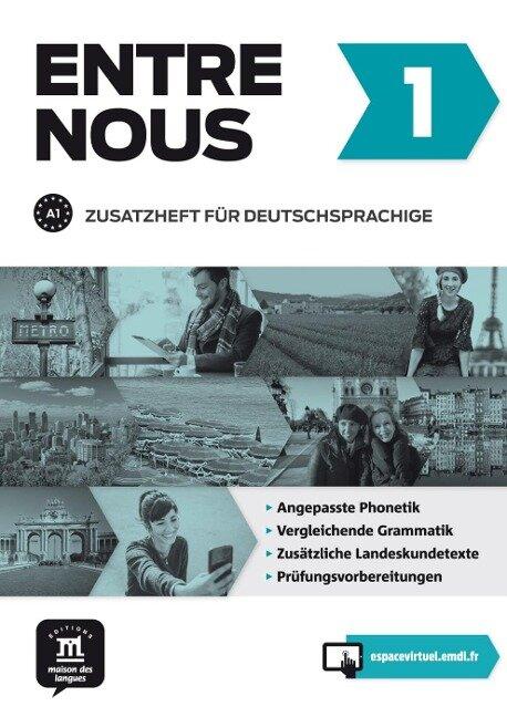 Entre nous 1 (A1). Zusatzheft für Deutschsprachige + MP3-CD -