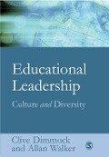 Educational Leadership - Clive Dimmock, Allan Walker