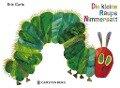 Die kleine Raupe Nimmersatt - Eric Carle