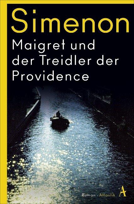 Maigret und der Treidler der Providence - Georges Simenon