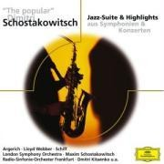 The Popular Schostakowitsch/Jazz-Suite&Highlights - Argerich/Schiff/Lloyd Webber/Järvi/Haitink/Lso