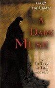 A Dark Muse - Gary Lachman