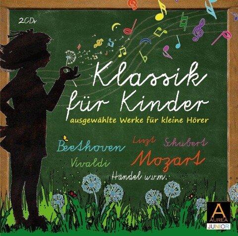 Klassik für Kinder - Ludwig van Beethoven, Franz Liszt, Antonio Vivaldi, Georg Friedrich Händel, Wolfgang Amadeus Mozart