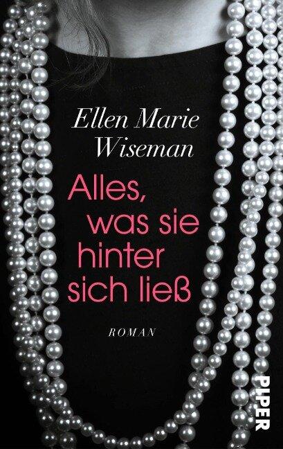 Alles, was sie hinter sich ließ - Ellen Marie Wiseman
