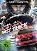 Born to Race - Fast Track - Steve Sarno, Alex Ranarivelo, Ali Afshar, George Shamieh, Jamie Christopherson