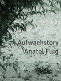 Aufwachstory - Anatol Flug