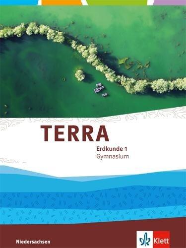 TERRA Erdkunde für Niedersachsen - Ausgabe für Gymnasien. Schülerbuch 5./6. Klasse -