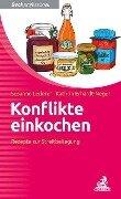 Konflikte einkochen - Susanne Lederer, Kathrin Erhardt-Neger
