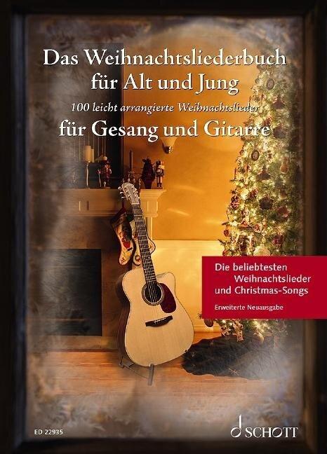 Das Weihnachtsliederbuch für Alt und Jung. Gesang und Gitarre. -
