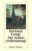 Die Selbstverbrennung - Hartmut Lange