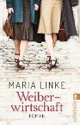 Weiberwirtschaft - Maria Linke