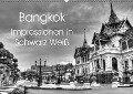 Bangkok Impressionen in Schwarz Weiß (Wandkalender 2018 DIN A2 quer) Dieser erfolgreiche Kalender wurde dieses Jahr mit gleichen Bildern und aktualisiertem Kalendarium wiederveröffentlicht. - Ralf Wittstock