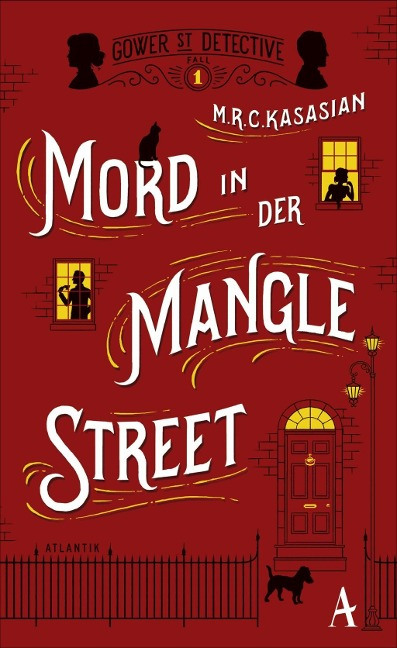Mord in der Mangle Street - M. R. C. Kasasian
