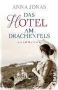 Das Hotel am Drachenfels - Anna Jonas