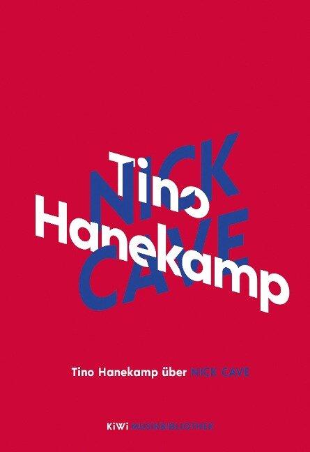 Tino Hanekamp über Nick Cave - Tino Hanekamp