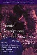 Parental Descriptions of Child Personality -