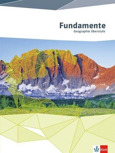 Fundamente Geographie. Schülerbuch Oberstufe -
