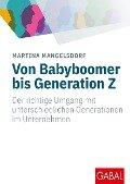 Von Babyboomer bis Generation Z - Martina Mangelsdorf