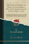 Die Neueste Theorie und Praxis des Schachspiels Seit dem Schachcongresse zu New-York I. J. 1857 - Berthold Suhle