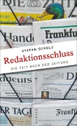 Redaktionsschluss - Stefan Schulz