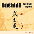 Bushido. Die Seele Japans - Inazo Nitobe